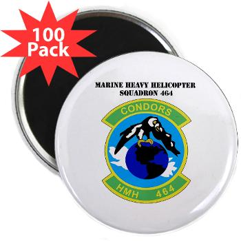 "HHS464 - M01 - 01 - SSI - Heavy Helicopter Squadron 464 with Text 2.25"" Magnet (100 pack)"