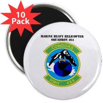 "HHS464 - M01 - 01 - SSI - Heavy Helicopter Squadron 464 with Text 2.25"" Magnet (10 pack)"