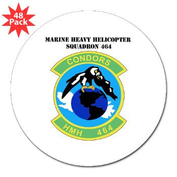 "HHS464 - M01 - 01 - SSI - Heavy Helicopter Squadron 464 with Text 3"" Lapel Sticker (48 pk)"