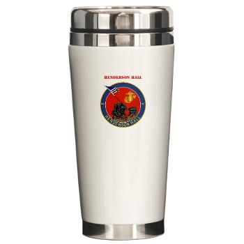 HH - M01 - 03 - Henderson Hall with Text - Ceramic Travel Mug