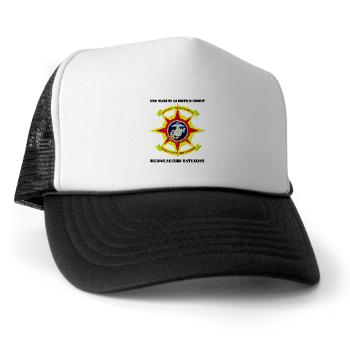 HQBN2MLG - A01 - 02 - HQ Battalion - 2nd Marine Logistics Group with Text - Trucker Hat
