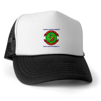 LSC - A01 - 02 - Landing support company with Text Trucker Hat