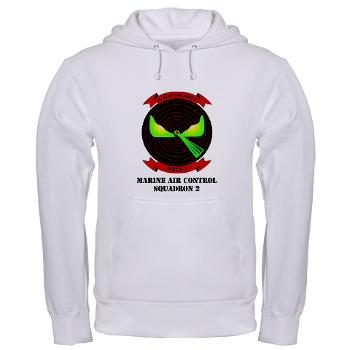MACS2 - A01 - 03 - Marine Air Control Squadron 2 (MACS-2) with text Hooded Sweatshirt
