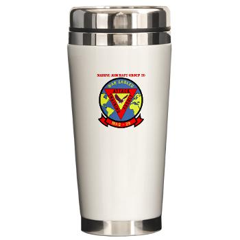 MAG29 - M01 - 03 - Marine Aircraft Group 29 (MAG-29) with Text Ceramic Travel Mug