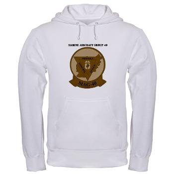 MAG40 - A01 - 03 - Marine Aircraft Group 40 (MAG-40) with text Hooded Sweatshirt