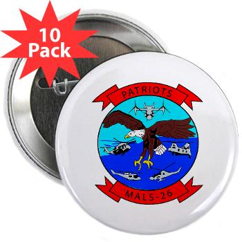 "MALS26O - M01 - 01 - Marine Aviation Logistics Squadron 26-OLD (MALS-26) - 2.25"" Button (10 pack)"