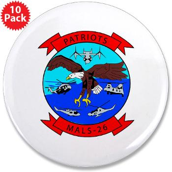 "MALS26O - M01 - 01 - Marine Aviation Logistics Squadron 26-OLD (MALS-26) - 3.5"" Button (10 pack)"