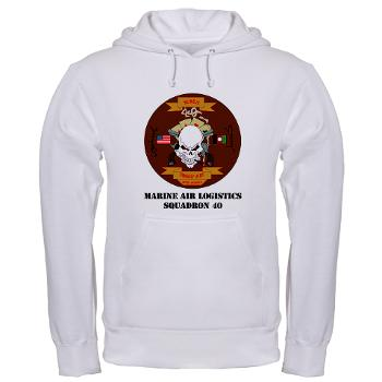 MALS40 - A01 - 03 - Marine Aviation Logistics Squadron 40 (MALS-40) with Text Hooded Sweatshirt