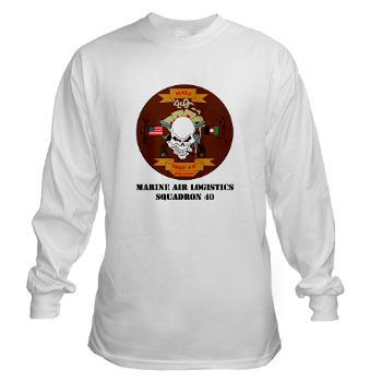 MALS40 - A01 - 03 - Marine Aviation Logistics Squadron 40 (MALS-40) with Text Long Sleeve T-Shirt