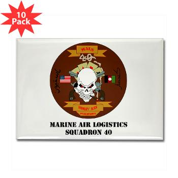 MALS40 - M01 - 01 - Marine Aviation Logistics Squadron 40 (MALS-40) with Text Rectangle Magnet (10 pack)