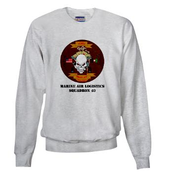 MALS40 - A01 - 03 - Marine Aviation Logistics Squadron 40 (MALS-40) with Text Sweatshirt