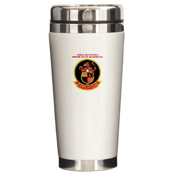 MAWFAS224 - M01 - 03 - Marine All Weather Fighter Attack Squadron 224 (VMFA(AW)-224) with Text - Ceramic Travel Mug