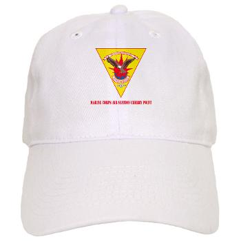 MCASCP - A01 - 01 - Marine Corps Air Station Cherry Point with Text - Cap