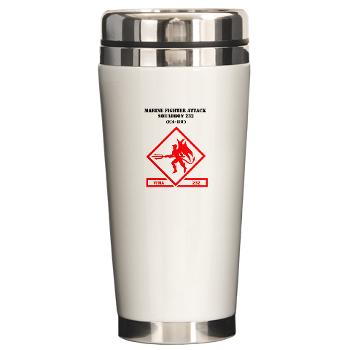 MFAS232 - M01 - 03 - Marine F/A Squadron 232(F/A-18C) with Text Ceramic Travel Mug