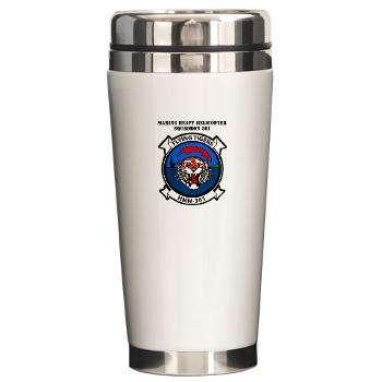 MHHS361 - M01 - 03 - Marine Heavy Helicopter Squadron 361 with Text Ceramic Travel Mug