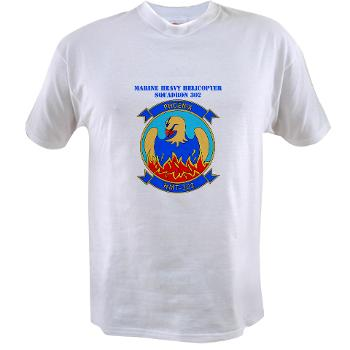 MHHTS302 - A01 - 04 - Marine Heavy Helicopter Training Squadron 302 (HMHT-302) with Text Value T-Shirt