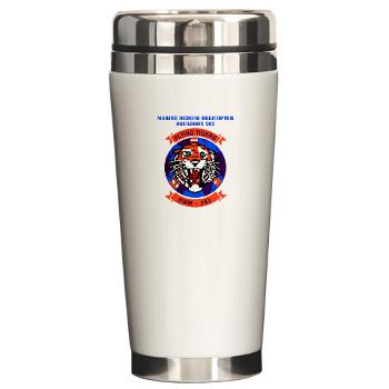 MMHS262 - M01 - 03 - Marine Medium Helicopter Squadron 262 with Text Ceramic Travel Mug
