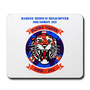 MMHS262 - M01 - 03 - Marine Medium Helicopter Squadron 262 with Text Mousepad