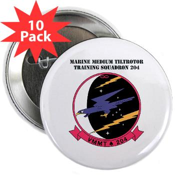 "MMTTS204 - M01 - 01 - Marine Medium Tiltrotor Training Squadron 204 with text 2.25"" Button (10 pack)"