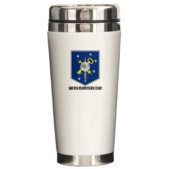MSOIB - M01 - 03 - Marine Special Operations Intelligence Battalion with Text - Ceramic Travel Mug