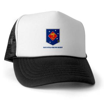 MSOR - A01 - 02 - Marine Special Operations Regiment with Text - Trucker Hat