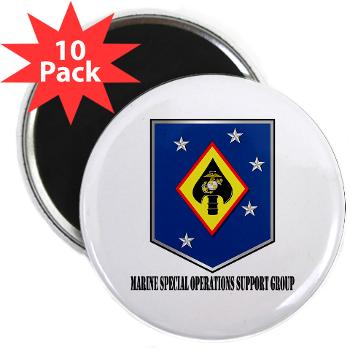 "MSOSG - M01 - 01 - Marine Special Operations Support Group with Text - 2.25"" Magnet (10 pack)"