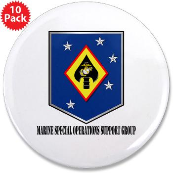 "MSOSG - M01 - 01 - Marine Special Operations Support Group with Text - 3.5"" Button (10 pack)"