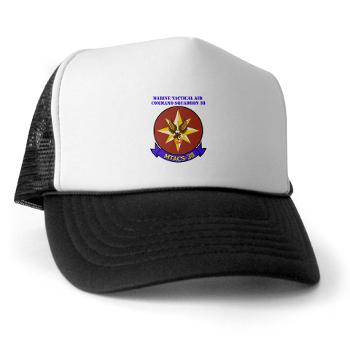 MTACS38 - A01 - 02 - Marine Tactical Air Command Sqdrn 38 with text Trucker Hat