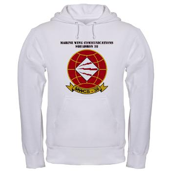 MWCS38 - A01 - 03 - Marine Wing Communications Sqdrn 38 with text Hooded Sweatshirt