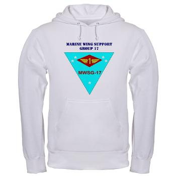 MWSG17 - A01 - 03 - Marine Wing Support Group 17 with Text Hooded Sweatshirt