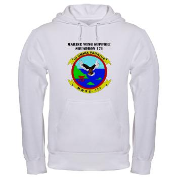 MWSS171 - A01 - 03 - Marine Wing Support Squadron 171 with Text Hooded Sweatshirt