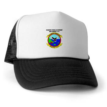 MWSS171 - A01 - 02 - Marine Wing Support Squadron 171 with Text Trucker Hat