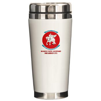MWSS271 - M01 - 03 - Marine Wing Support Squadron 271 (MWSS 271) with text Ceramic Travel Mug