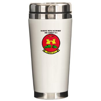 MWSS371 - M01 - 03 - Marine Wing Support Squadron 371 with Text - Ceramic Travel Mug