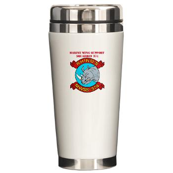 MWSS374 - M01 - 03 - Marine Wing Support Squadron 374 with Text - Ceramic Travel Mug