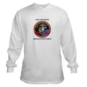 MCNOSC - A01 - 03 - Marine Corps Network Operations Security Command with Text - Long Sleeve T-Shirt