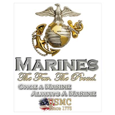 Once a Marine... Wall Art Poster